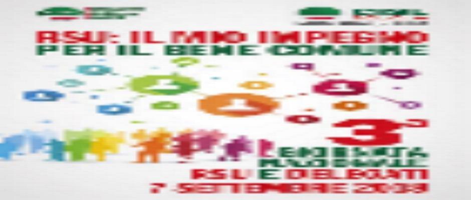 """7 Settembre 2018 IL MIO IMPEGNO PER IL BENE COMUNE: """"3°Giornata Nazionale RSU e Delegati"""""""